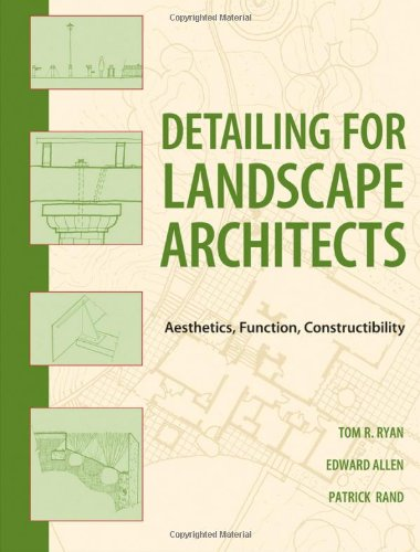 Detailing for Landscape Architects Aesthetics, Function, Constructibility  2011 edition cover