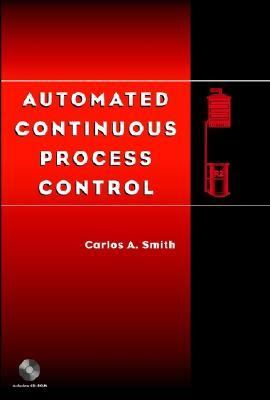 Automated Continuous Process Control   2002 9780471215783 Front Cover