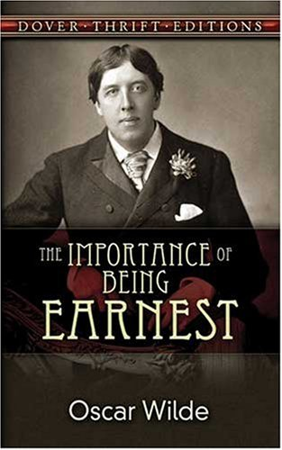 Importance of Being Earnest   1990 9780486264783 Front Cover
