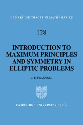Introduction to Maximum Principles and Symmetry in Elliptic Problems   2010 9780521172783 Front Cover