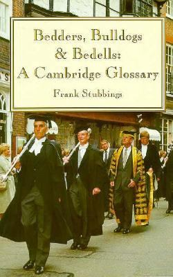 Bedders, Bulldogs and Bedells A Cambridge Glossary 2nd 1995 9780521479783 Front Cover