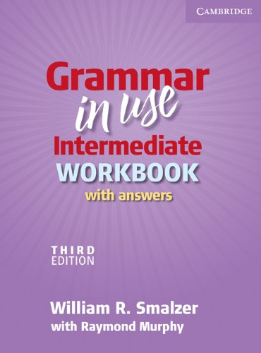 Grammar in Use Intermediate Workbook with Answers  3rd 2009 (Workbook) edition cover