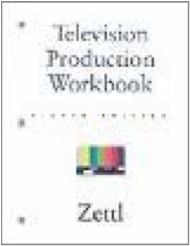 T. V. Production Workbook 8th 2003 9780534563783 Front Cover