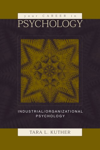 Your Career in Psychology Industrial/Organizational Psychology  2005 9780534617783 Front Cover