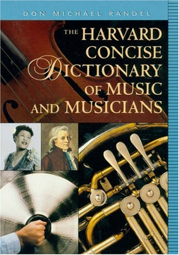 Harvard Concise Dictionary of Music and Musicians   1999 edition cover