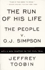 Run of His Life The People V. O. J. Simpson N/A edition cover