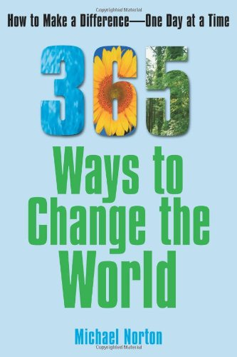 365 Ways to Change the World How to Make a Difference - One Day at a Time  2007 edition cover