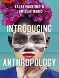 Introducing Anthropology What Makes Us Human?  2015 9780745699783 Front Cover