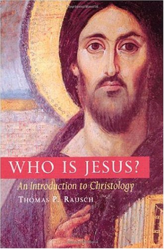 Who Is Jesus? An Introduction to Christology  2003 edition cover