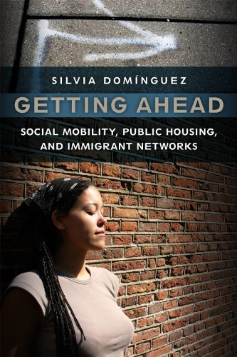 Getting Ahead Social Mobility, Public Housing, and Immigrant Networks  2014 edition cover