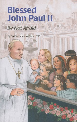 Blessed John Paul II Be Not Afraid  2011 edition cover