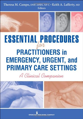 Essen Procedures for Practitioners in Office, Urgent, and Emergency Settings A Clinical Companion  2010 edition cover