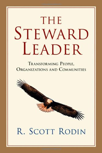 Steward Leader Transforming People, Organizations and Communities  2010 edition cover