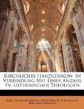 Kirchliches Handlexikon In Verbindung Mit Einer Anzahl Ev. -Lutherischer Theologen N/A edition cover