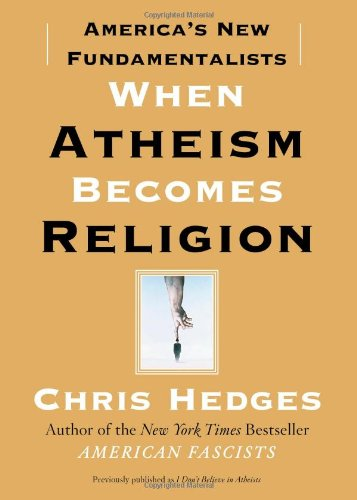When Atheism Becomes Religion America's New Fundamentalists N/A edition cover