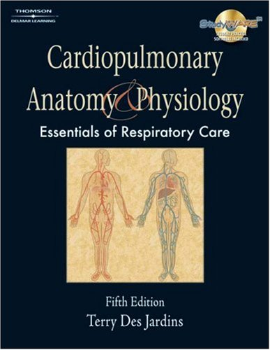 Cardiopulmonary Anatomy and Physiology  5th 2008 (Revised) 9781418042783 Front Cover