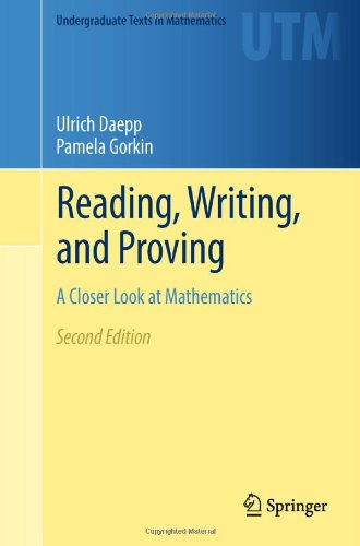 Reading, Writing, and Proving A Closer Look at Mathematics 2nd 2011 edition cover