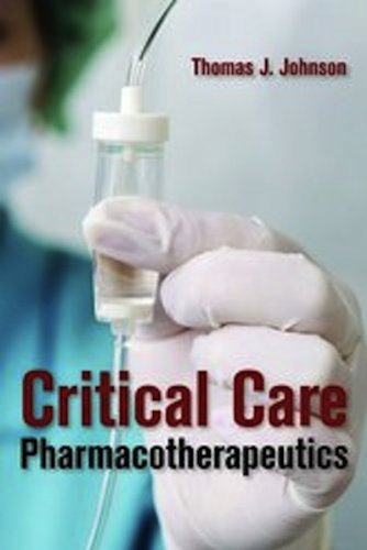 Critical Care Pharmacotherapeutics   2013 edition cover