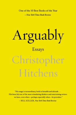 Arguably Essays N/A edition cover