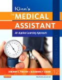Kinn's the Medical Assistant: An Applied Learning Approach  2013 edition cover