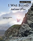 I Was Blind but Now I See - LARGE PRINT  Large Type  9781492877783 Front Cover