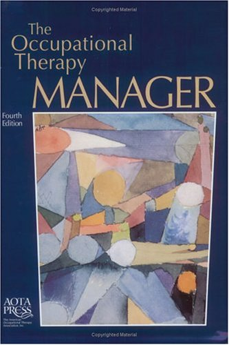 Occupational Therapy Manager  4th 2003 edition cover