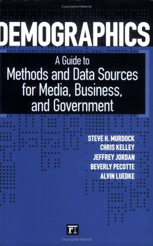 Demographics A Guide to Methods and Data Sources for Media, Business, and Government  2006 edition cover