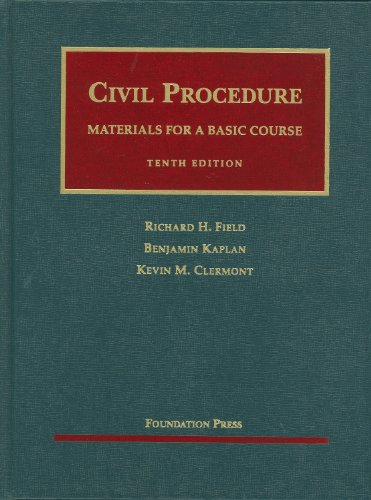 Civil Procedure, Materials for a Basic Course  10th 2010 (Revised) edition cover