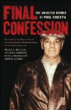 Final Confession The Unsolved Crimes of Phil Cresta  2013 9781611683783 Front Cover