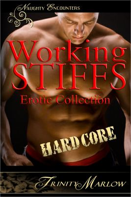 Working Stiffs Erotic Collection N/A 9781937477783 Front Cover