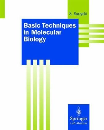 Basic Techniques in Molecular Biology   2000 (Lab Manual) edition cover
