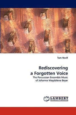 Rediscovering a Forgotten Voice N/A 9783838347783 Front Cover