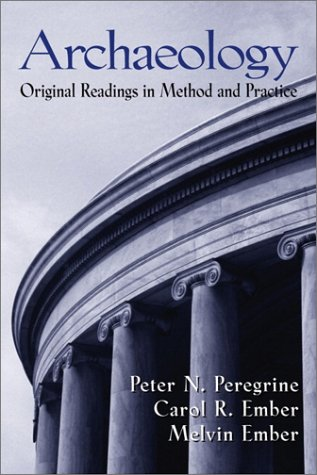 Archaeology Original Readings in Method and Practice  2002 edition cover