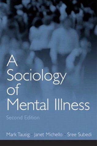 Sociology of Mental Illness  2nd 2004 edition cover