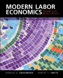 Modern Labor Economics Theory and Public Policy 12th 2015 (Revised) edition cover
