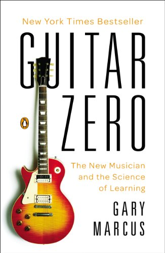 Guitar Zero The Science of Becoming Musical at Any Age N/A edition cover