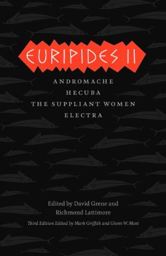 Euripides II Andromache, Hecuba, the Suppliant Women, Electra 3rd 2012 edition cover