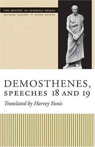 Demosthenes, Speeches 18 And 19   2005 edition cover