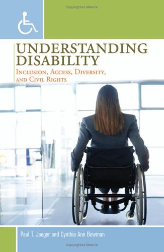 Understanding Disability Inclusion, Access, Diversity, and Civil Rights  2005 9780313361784 Front Cover