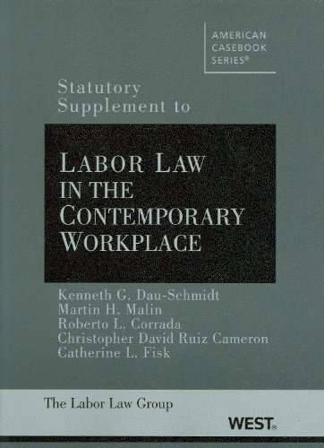 Statutory Supplement to Labor Law in the Contemporary Workplace   2009 edition cover