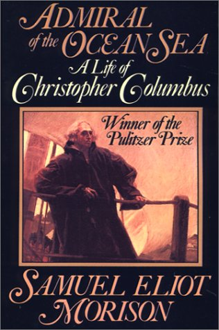 Admiral of the Ocean Sea A Life of Christopher Columbus Abridged  edition cover