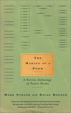 Making of a Poem A Norton Anthology of Poetic Forms  2000 edition cover
