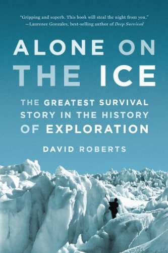 Alone on the Ice The Greatest Survival Story in the History of Exploration  2014 edition cover