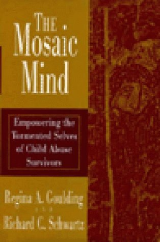 Mosaic Mind Empowering the Tormented Selves of Child Abuse Survivors  1995 edition cover