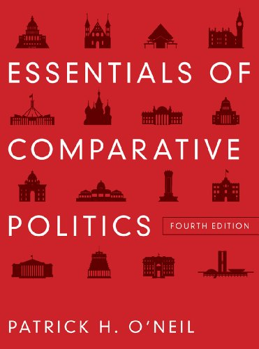 Essentials of Comparative Politics  4th 2012 9780393912784 Front Cover