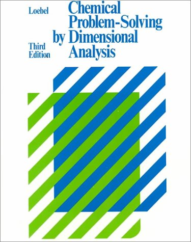 Chemical Problem-Solving by Dimensional Analysis  3rd 1987 edition cover