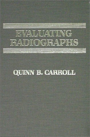 Evaluating Radiographs 1st edition cover