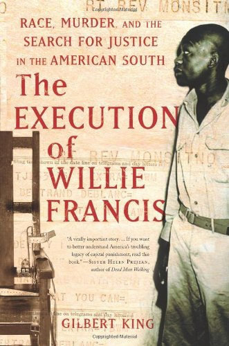 Execution of Willie Francis Race, Murder, and the Search for Justice in the American South N/A edition cover