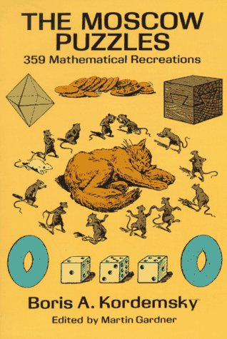 Moscow Puzzles 359 Mathematical Recreations  1992 edition cover