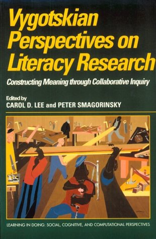 Vygotskian Perspectives on Literacy Research Constructing Meaning Through Collaborative Inquiry  2000 edition cover